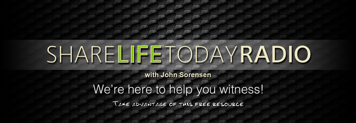 Share Life Today - Witness